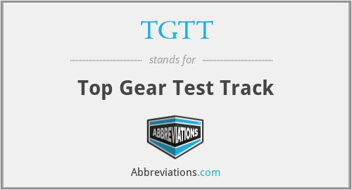 TGTT - Top Gear Test Track