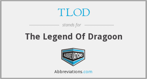 TLOD - The Legend Of Dragoon
