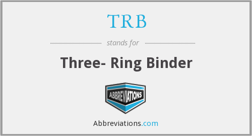 TRB - Three- Ring Binder