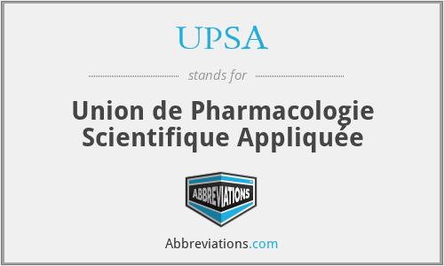 UPSA - Union de Pharmacologie Scientifique Appliquée