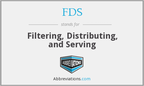 FDS - Filtering, Distributing, and Serving