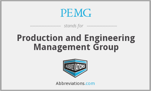 PEMG - Production and Engineering Management Group