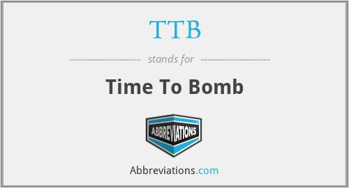 TTB - Time To Bomb