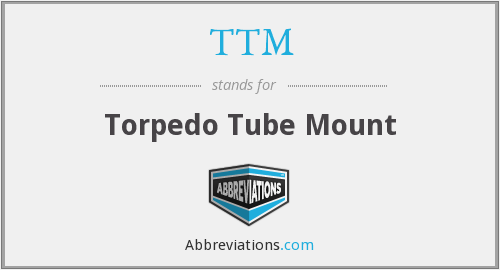 TTM - Torpedo Tube Mount