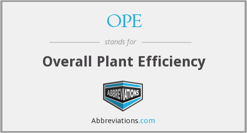 OPE - Overall Plant Efficiency