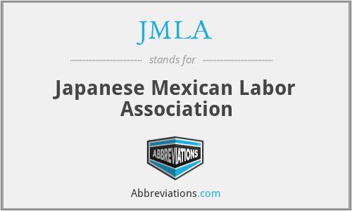 JMLA - Japanese Mexican Labor Association