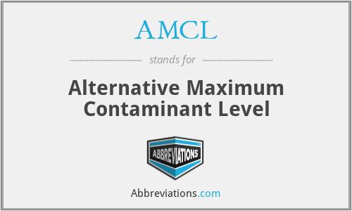 AMCL - Alternative Maximum Contaminant Level