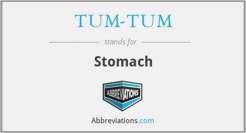 TUM-TUM - Stomach