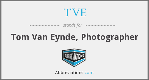 TVE - Tom Van Eynde, Photographer
