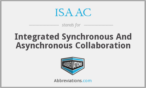 ISAAC - Integrated Synchronous And Asynchronous Collaboration