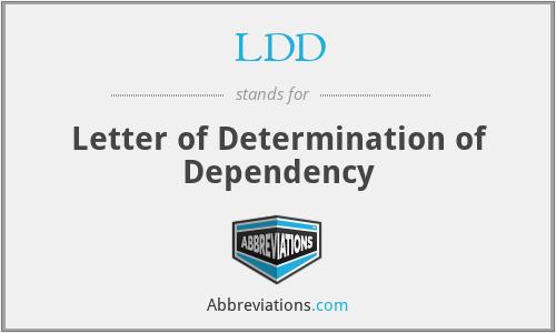 LDD - Letter of Determination of Dependency