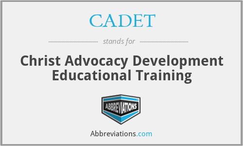 CADET - Christ Advocacy Development Educational Training