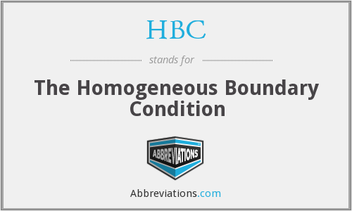 HBC - The Homogeneous Boundary Condition