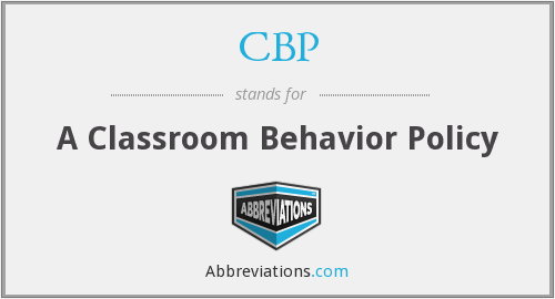 CBP - A Classroom Behavior Policy
