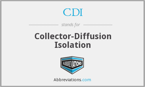 CDI - Collector-Diffusion Isolation