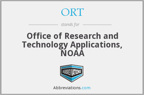 ORT - Office of Research and Technology Applications, NOAA
