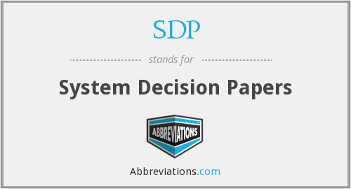 SDP - System Decision Papers