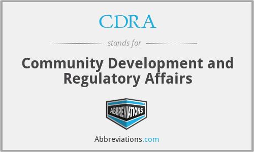 CDRA - Community Development and Regulatory Affairs