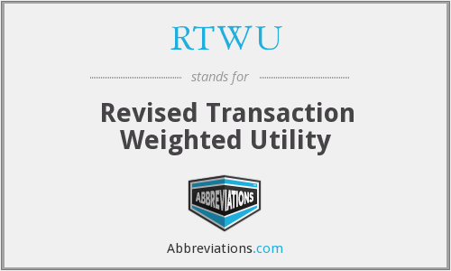 RTWU - Revised Transaction Weighted Utility