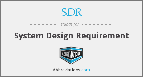 SDR - System Design Requirement