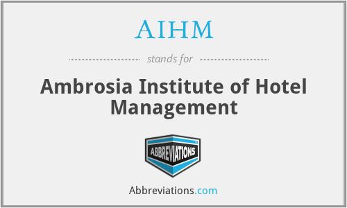 AIHM - Ambrosia Institute of Hotel Management