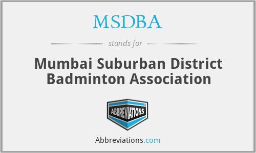 MSDBA - Mumbai Suburban District Badminton Association
