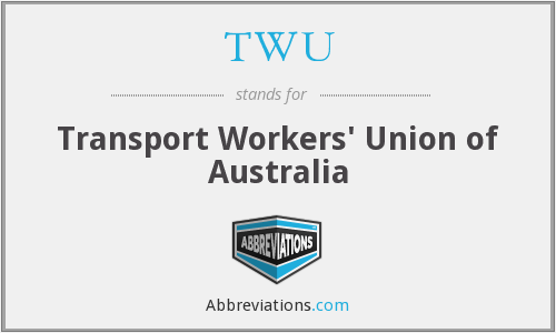 TWU - Transport Workers' Union of Australia
