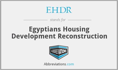 EHDR - Egyptians Housing Development Reconstruction