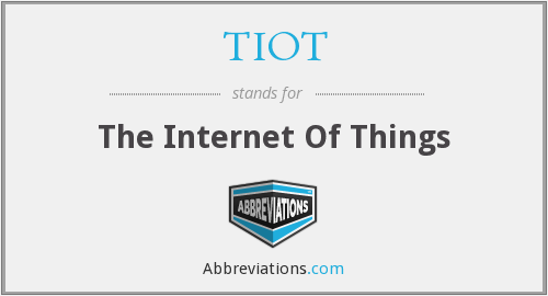 What does TIOT stand for?