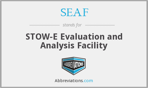 SEAF - STOW-E Evaluation and Analysis Facility