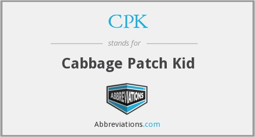 CPK - Cabbage Patch Kid