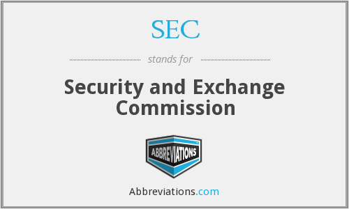 SEC - Security and Exchange Commission