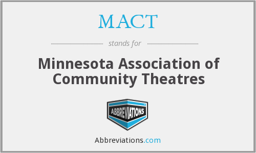 MACT - Minnesota Association of Community Theatres