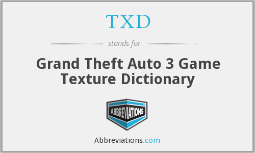 TXD - Grand Theft Auto 3 Game Texture Dictionary