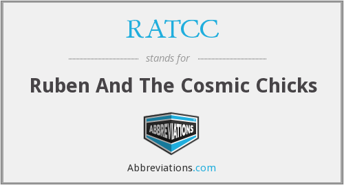 RATCC - Ruben And The Cosmic Chicks