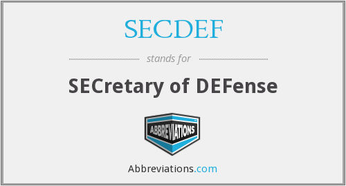 What does SECDEF stand for?