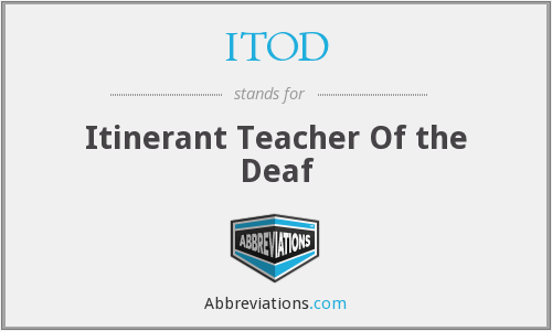 ITOD - Itinerant Teacher Of the Deaf
