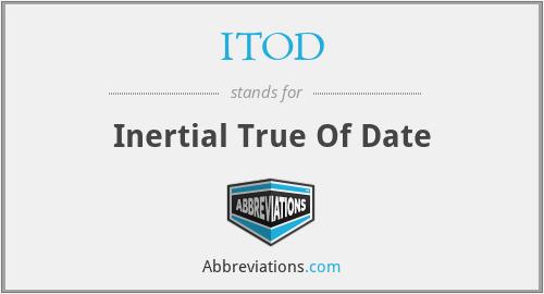 ITOD - Inertial True Of Date