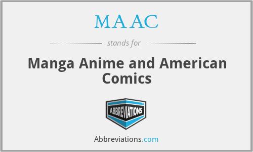 MAAC - Manga Anime and American Comics