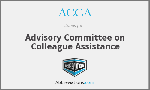 ACCA - Advisory Committee on Colleague Assistance