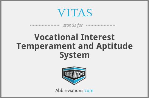 VITAS - Vocational Interest Temperament and Aptitude System