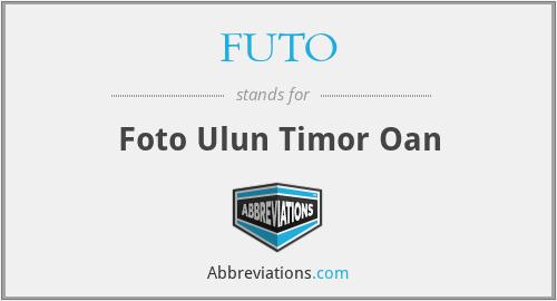 FUTO - Foto Ulun Timor Oan