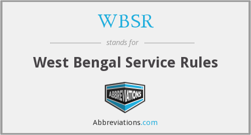 WBSR - West Bengal Service Rules