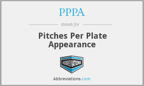 PPPA - Pitches Per Plate Appearance