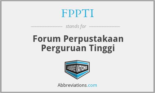 FPPTI - Forum Perpustakaan Perguruan Tinggi