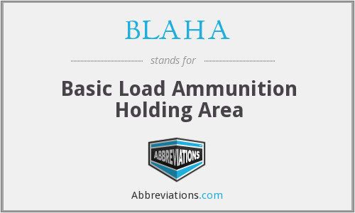 What does BLAHA stand for?