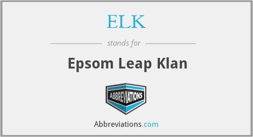 ELK - Epsom Leap Klan