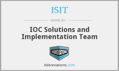 ISIT - IOC Solutions and Implementation Team