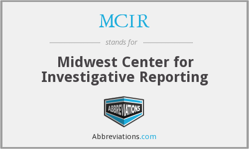 MCIR - Midwest Center for Investigative Reporting