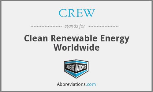 CREW - Clean Renewable Energy Worldwide